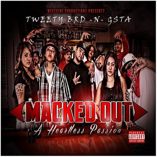 Tweety Brd N Gsta – Macked Out 'A Heartless Passion'