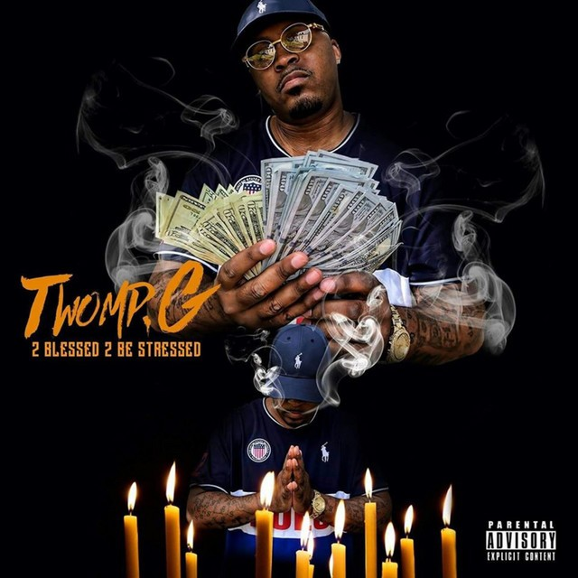 Twomp G – 2 Blessed 2 Be Stressed