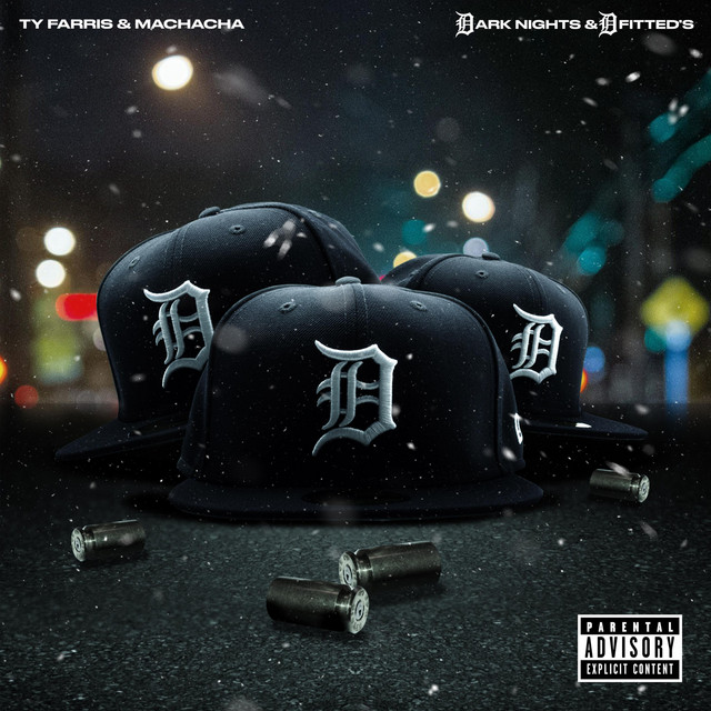 Ty Farris & Machacha – Dark Nights And D Fitted's