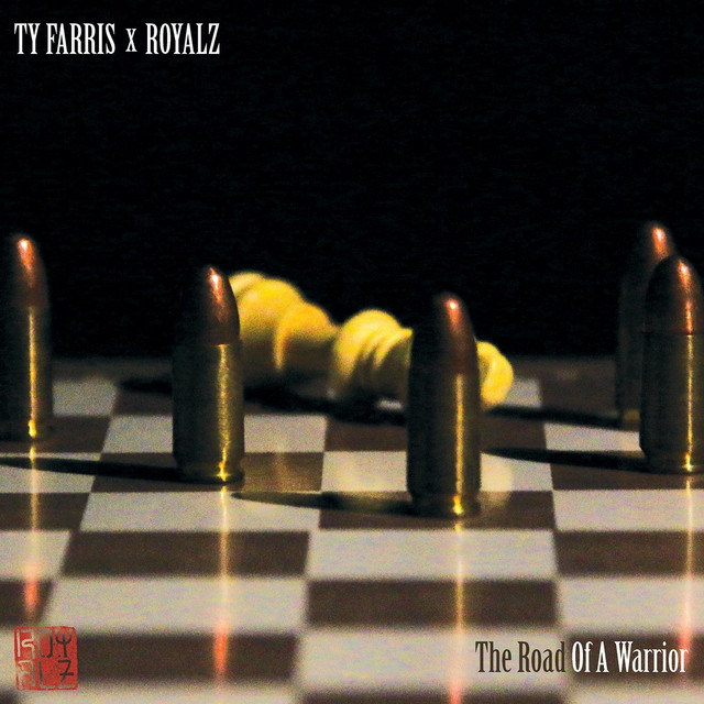 Ty Farris & Royalz – The Road Of A Warrior