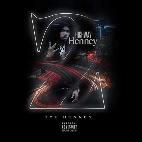 Tye Henney – Highway Henney 2
