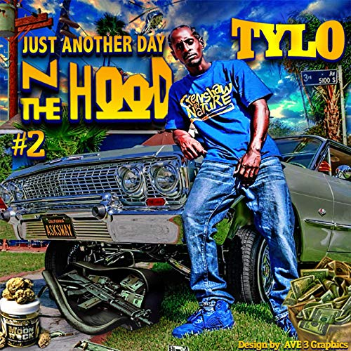 Tylo – Just Another Day N The Hood #2