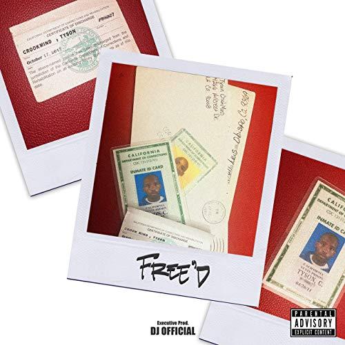 Tyson Crookmind – Free'd