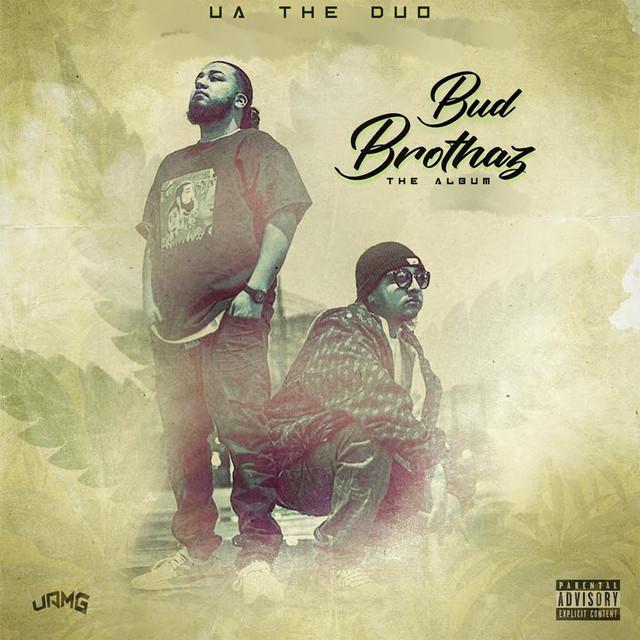 UA The Duo – Bud Brothaz