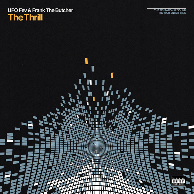 UFO Fev & Frank The Butcher – The Thrill