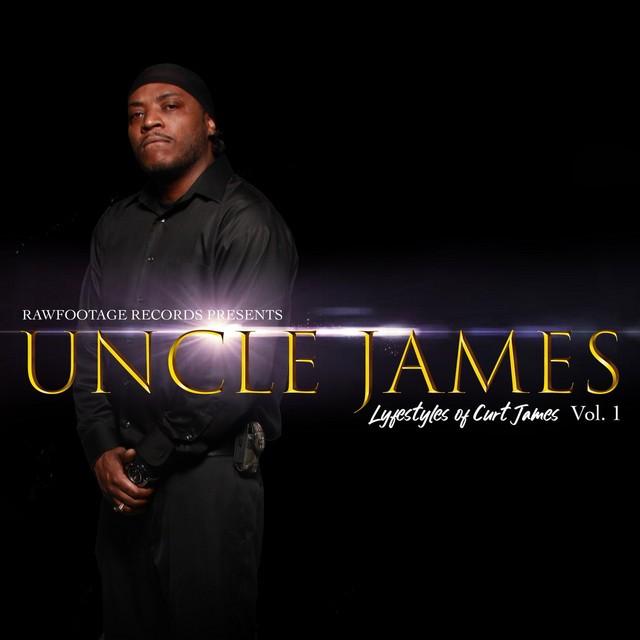 Uncle James – Lifestyles Of Curt James, Vol. 1