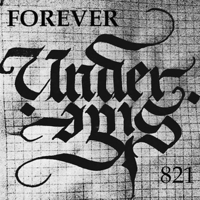 Under Side 821 - Forever