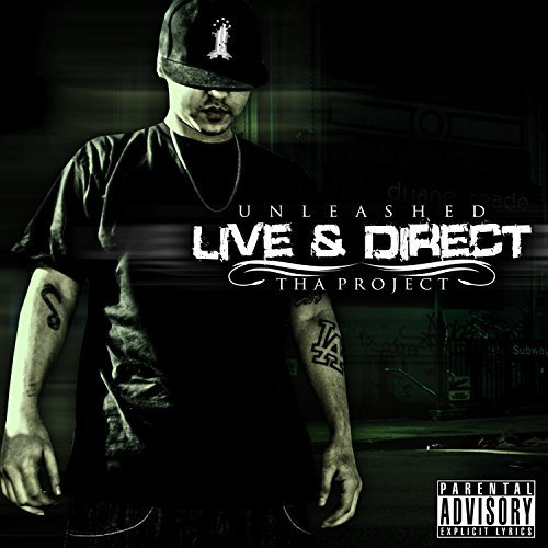 Unleashed – Live & Direct (Tha Project)