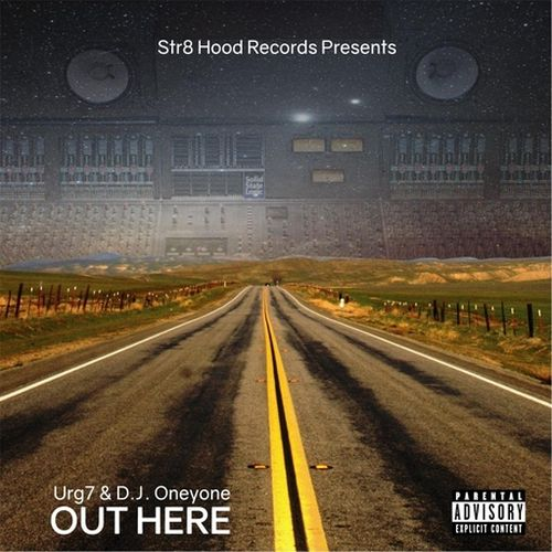 Urg7 & DJ Oneyone – Out Here