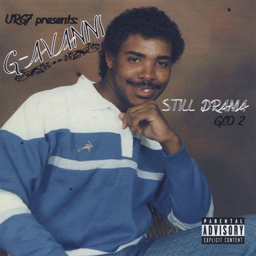 Urg7 Presents: G-Avanni – Still Drama (Geo 2)