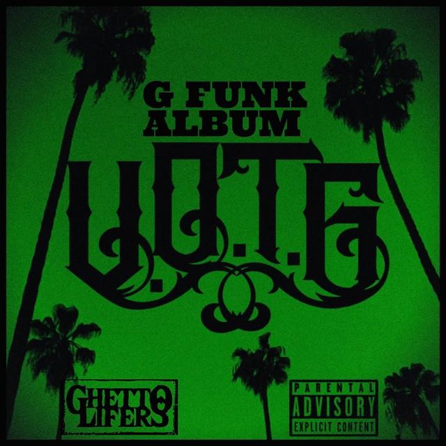 V.O.T.G – G Funk Album