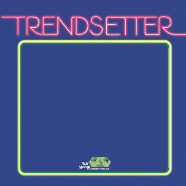 Vanderslice – Trendsetter