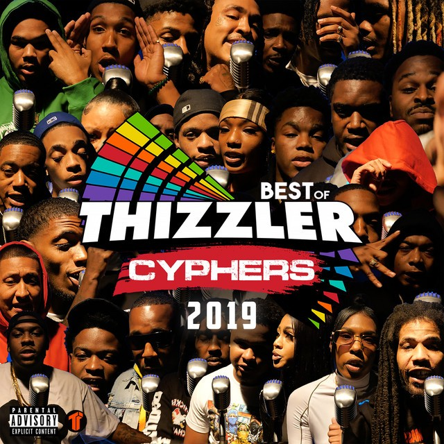 Various – Best Of Thizzler Cyphers 2019