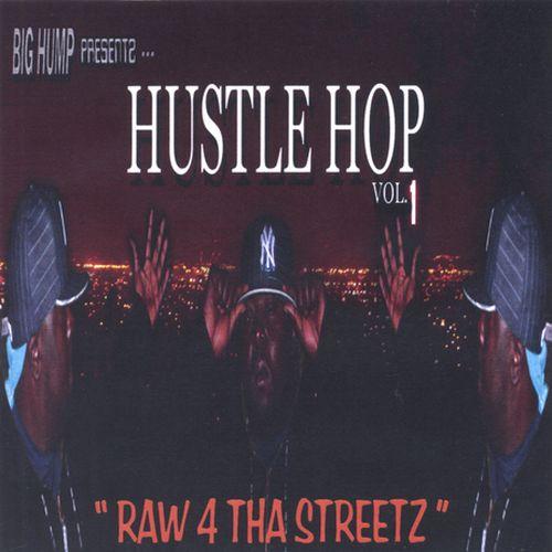Various – Big Hump Presentz Hustle Hop V1 (Raw 4 Tha Streetz)