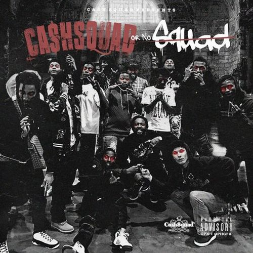 Various – CashSquad Or No Squad