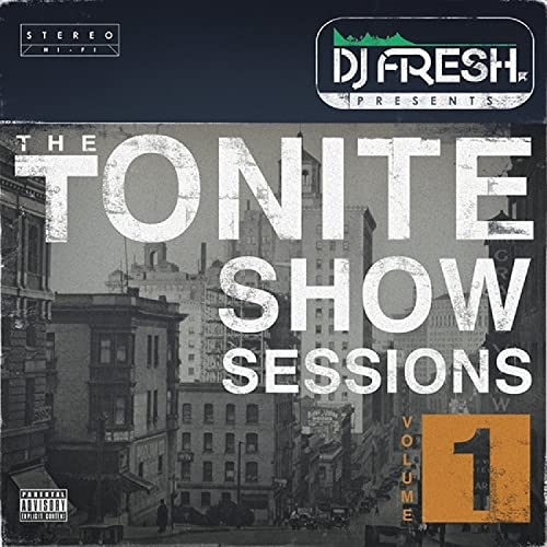 Various & DJ.Fresh – The Tonite Show Sessions, Vol. 1