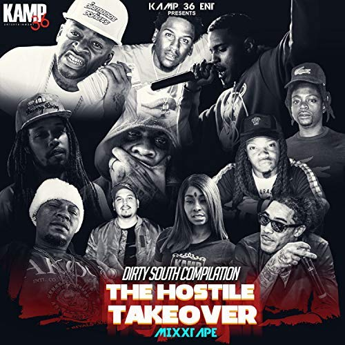 Various – Dirty South Compilation: The Hostile Takeover Mixxtape (Mixtape)