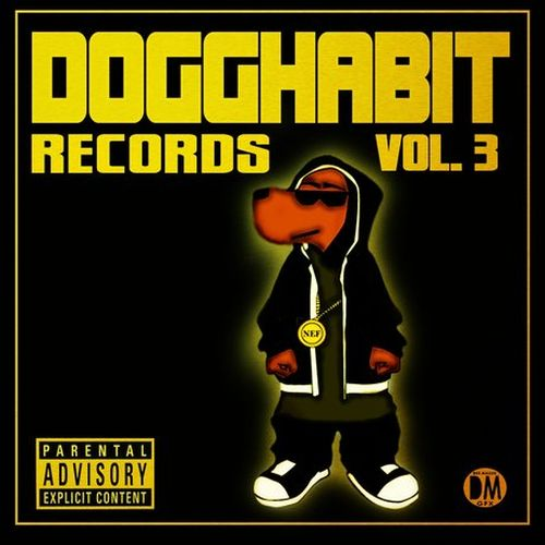 Various - Dogghabit Records, Vol. 3