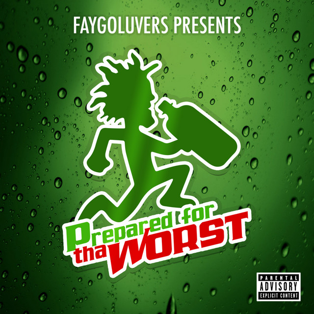 Various – Faygoluvers Presents: Prepared For Tha Worst