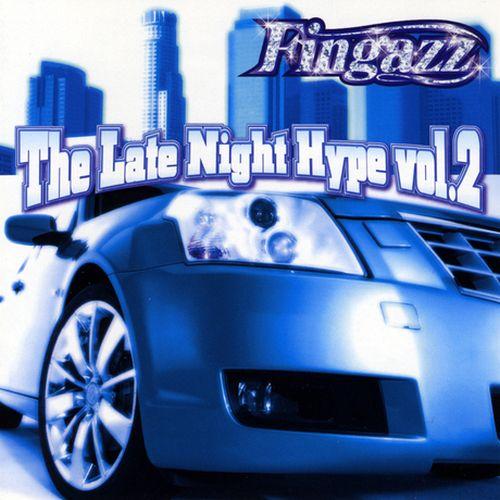 Various - Fingazz The Late Night Hype, Vol. 2
