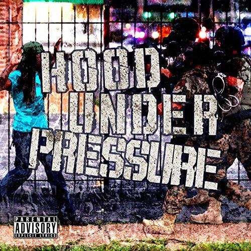 Various - Hood Under Pressure