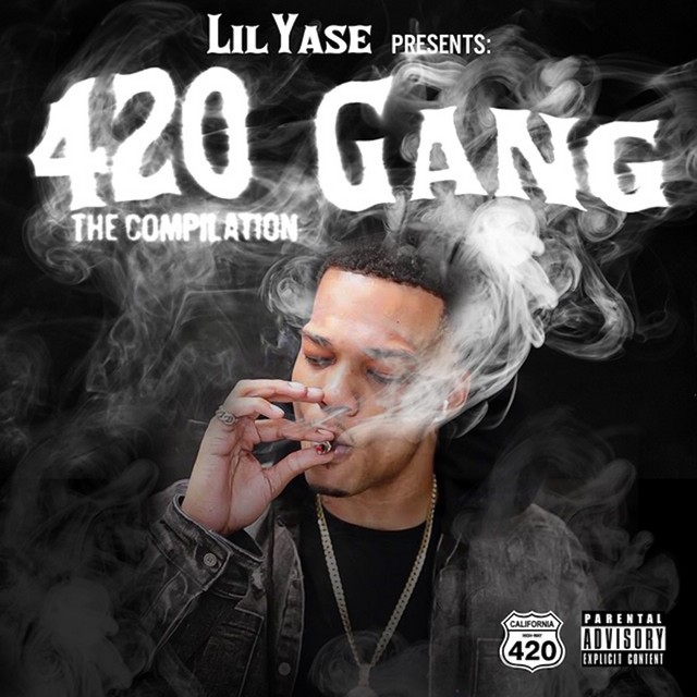 Various – Lil Yase Presents: 420 Gang The Compilation