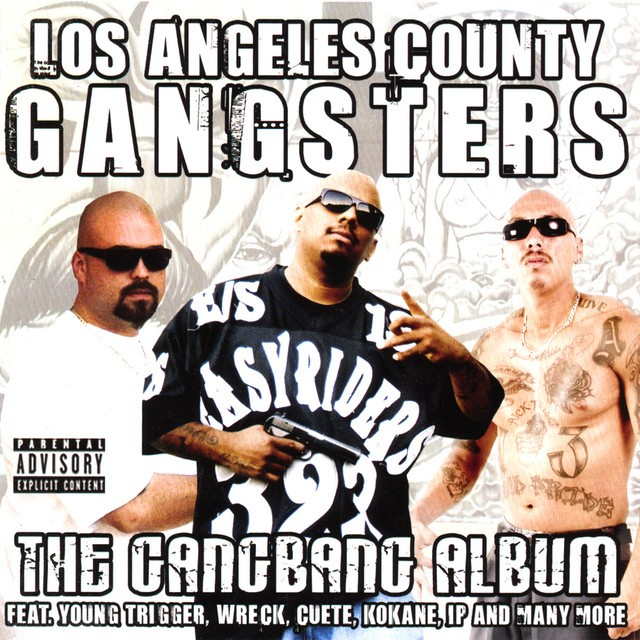 Various - Los Angeles County Gangsters The Gangbang Album