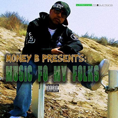 Various – Money B Presents: Music Fo My Folks