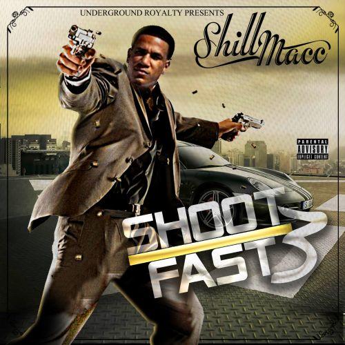 Various - Shill Macc Presents Shoot Fast 3