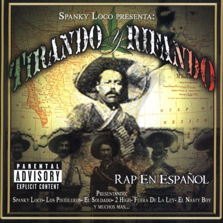 Various – Spanky Loco Presenta: Tirando Y Rifando