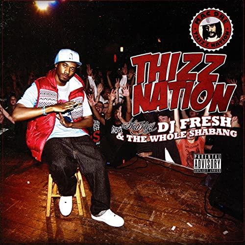 Various - Thizz Nation - DJ Fresh & The Whole Shebang