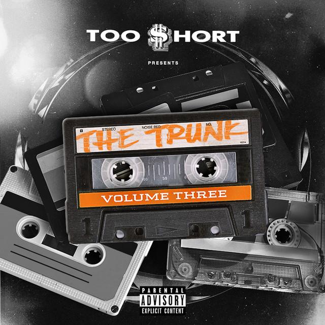 Various – Too $hort Presents: The Trunk, Vol. 3