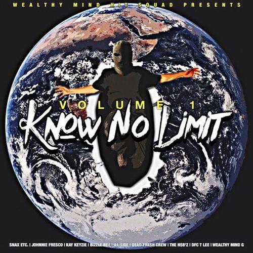 Various – Wealthy Mind Hit Squad Presents: Vol. 1 – Know No Limit