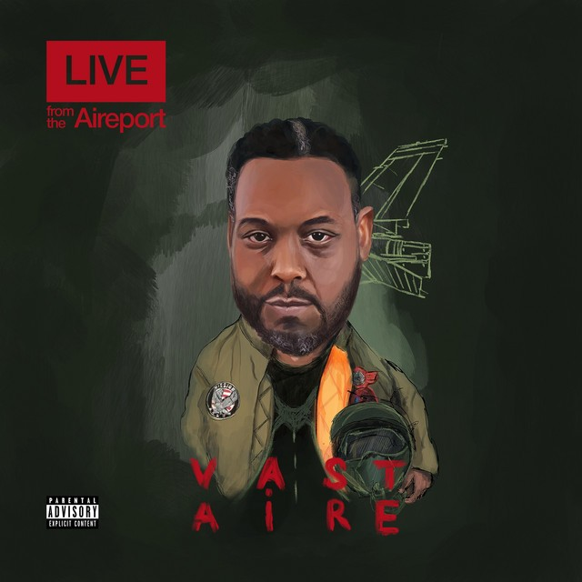 Vast Aire – Live From The Aireport