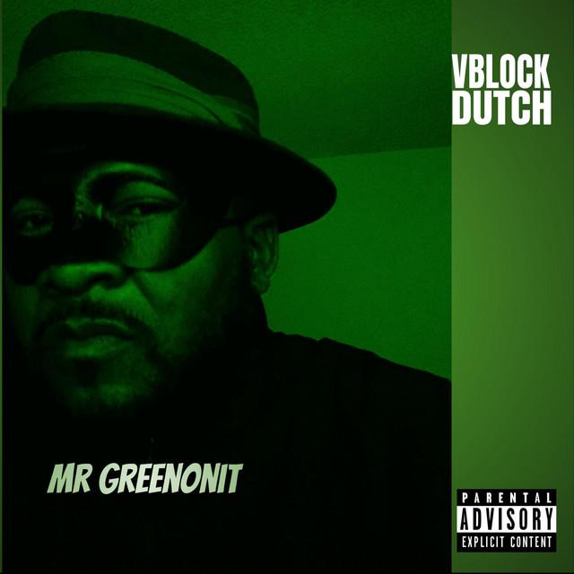 Vblock Dutch – Mr Greenonit