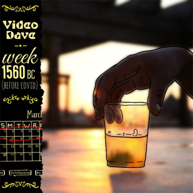 Video Dave – Week 1560