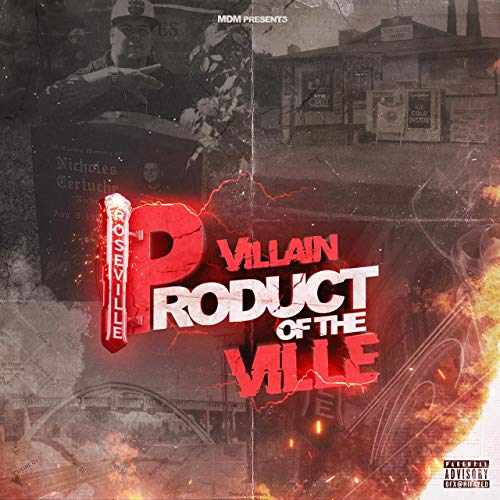 Villain – Product Of The Ville