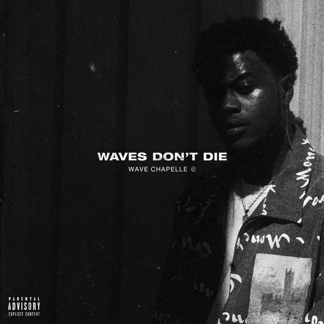 Wave Chapelle – Waves Don't Die
