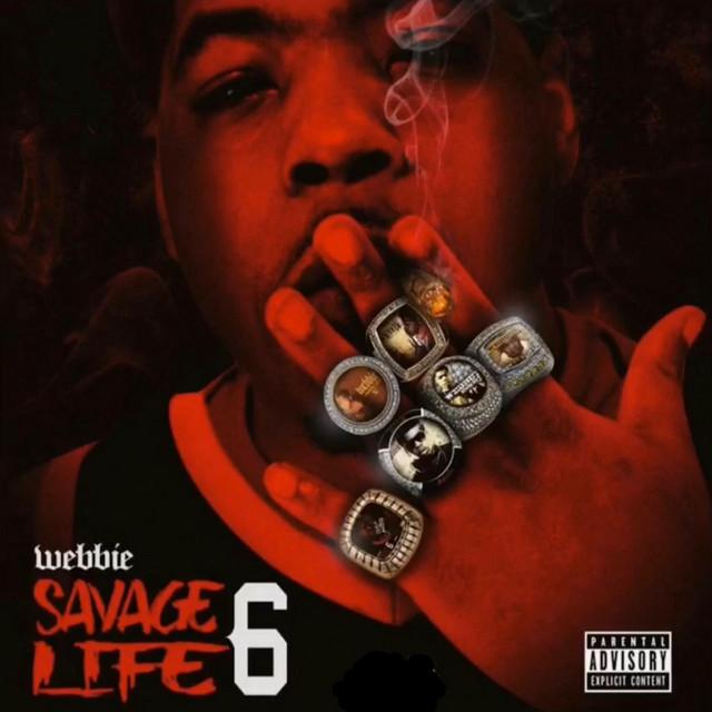 Webbie – Savage Life 6