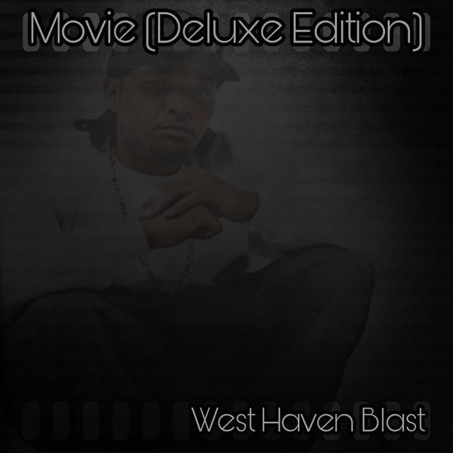 West Haven Blast – Movie (Deluxe Version)