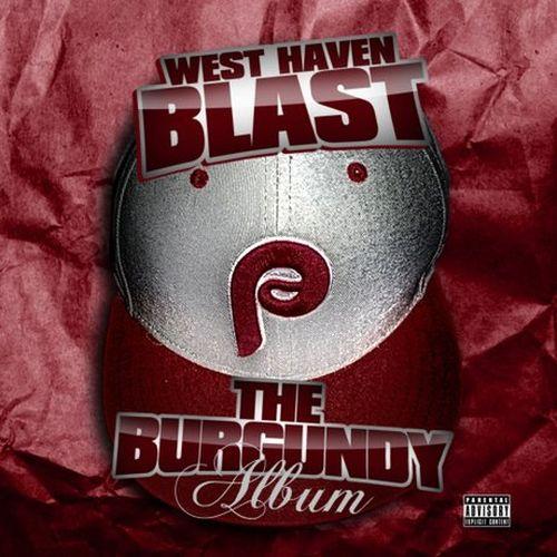 West Haven Blast – The Burgundy Album
