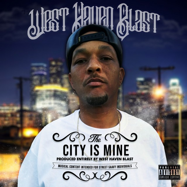 West Haven Blast – The City Is Mine