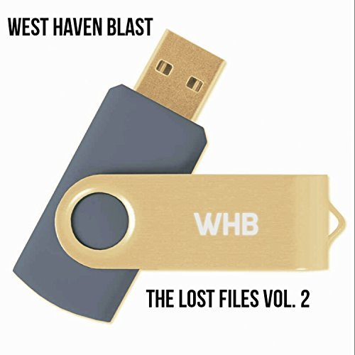 West Haven Blast – The Lost Files, Vol. 2