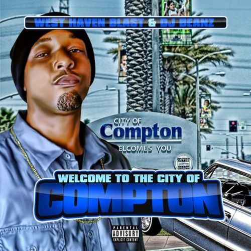West Haven Blast – Welcome To The City Of Compton