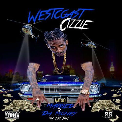 WestCoast Cizzle - Married 2 Da Money