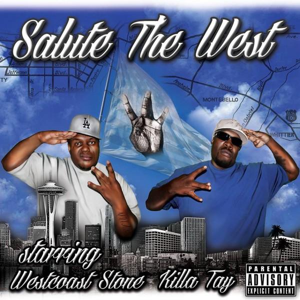 Westcoast Stone & Killa Tay – Salute The West