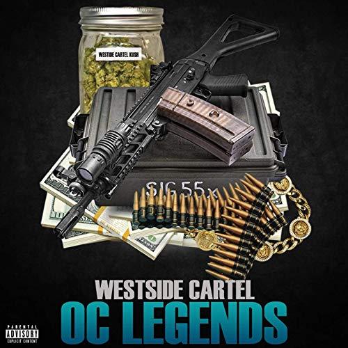 Westside Cartel – Oc Legends