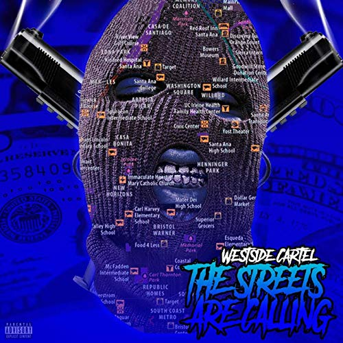 Westside Cartel – The Streets Are Calling