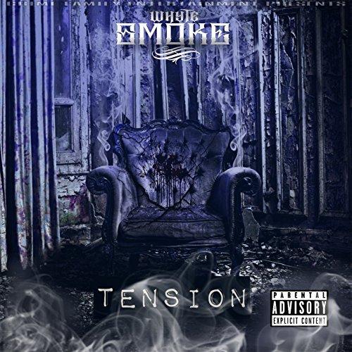 Whyte Smoke – Tension