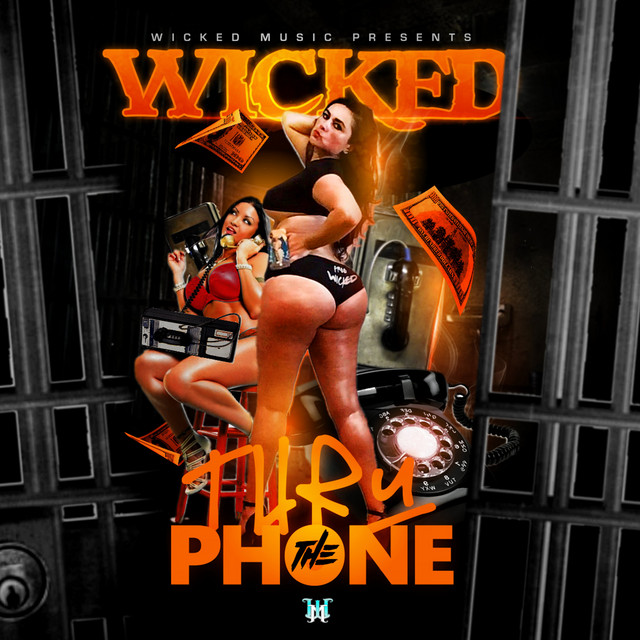 Wicked - Thru The Phone
